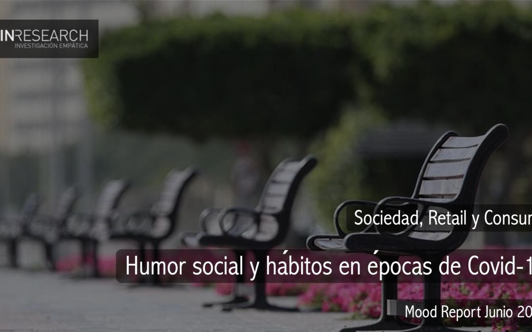 Mood Report Junio 2020. El cansancio con la vida digital